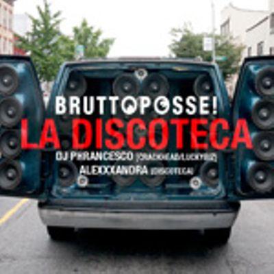 BRUTTO POSSE – La Discoteca Live Set