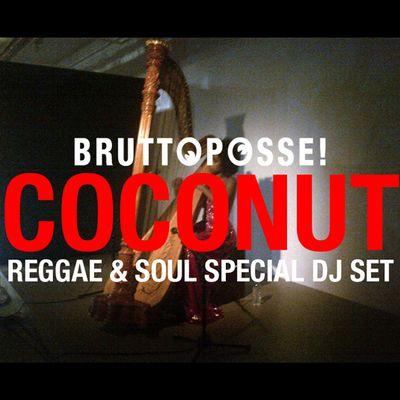 BRUTTO POSSE – Coconut Set