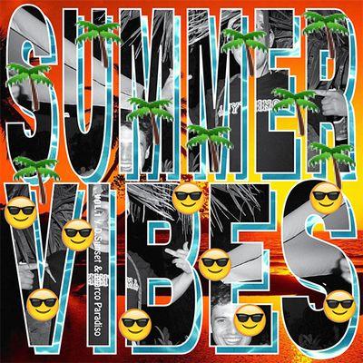 D. Sunset e Marco Paradiso presentano: Summer Vibes Vol. 1