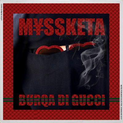 M¥SS KETA – Burqa di Gucci