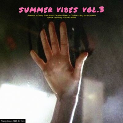 Summer Vibes Vol. 3 by Sunny Boy e Marco Paradiso