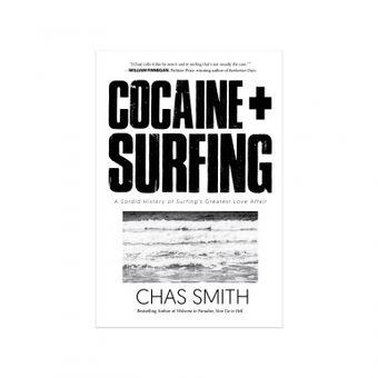 Cocaine + Surfing: la storia d'amore tra il surf e la bamba